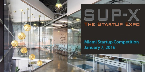 SUP-X Miami-Dade Kickoff Party + Startup Competition